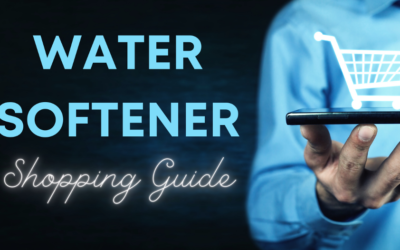 Your Handy Water Softener Shopping Guide