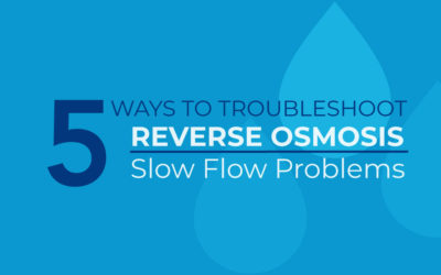 How to Fix Reverse Osmosis Slow Flow Problems
